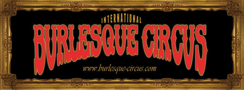 the International Burlesque Circus - Hollands most spectacular Burlesque Experience